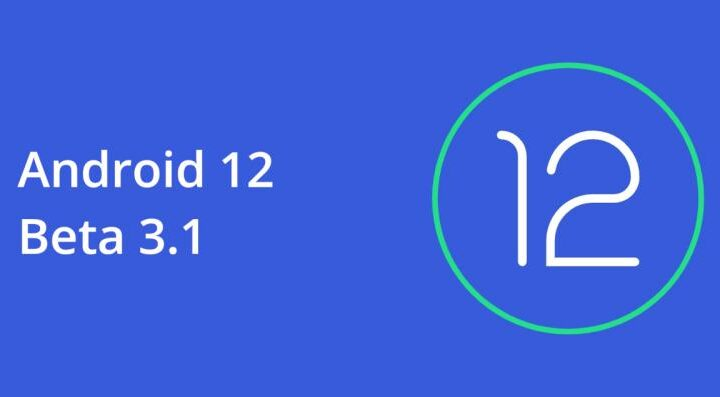 Android 12 beta 3.1